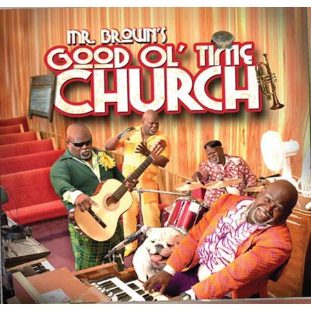 Mr. Brown's Good Ol Time Church (CD) (Best Ol In Nfl)