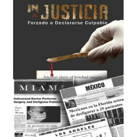 InJusticia Forzado A Declararse Culpable Spanish Edition