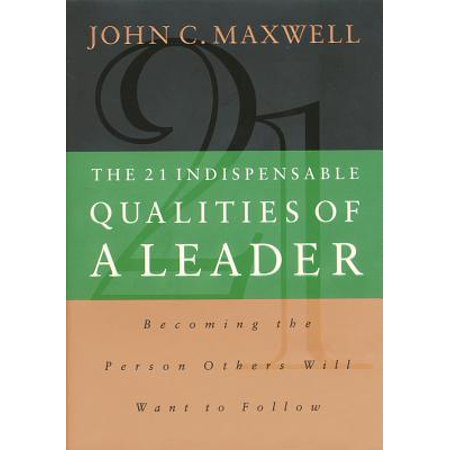Quality Book (The 21 Indispensable Qualities of a Leader - eBook)