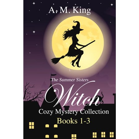 The Summer Sisters Witch Cozy Mystery Collection: Books 1-3 - eBook - Witch Sisters