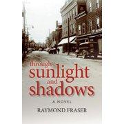 Through Sunlight and Shadows - eBook