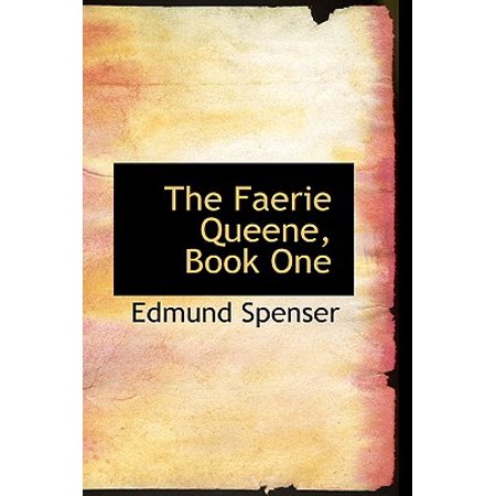 The Faerie Queene, Book One (The First Booke Of The Faerie Queene)