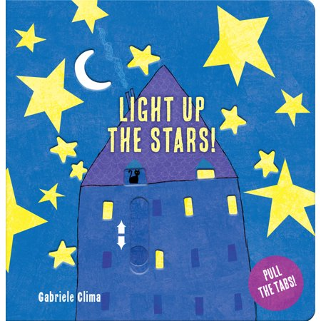 Light Up the Stars (Board Book) - Light Up Stars