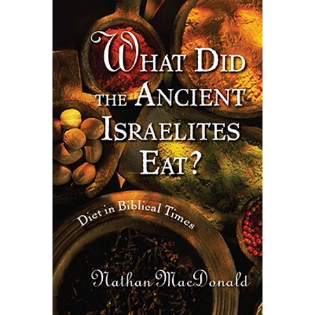 What Did the Ancient Israelites Eat? : Diet in Biblical - Ancient Biblical Coins