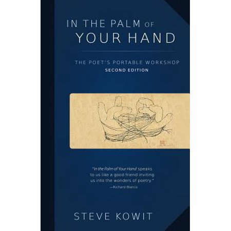 In the Palm of Your Hand, Second Edition : A Poet