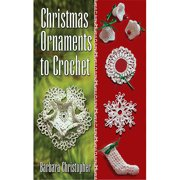 Dover Publications, Christmas Ornaments To Crochet