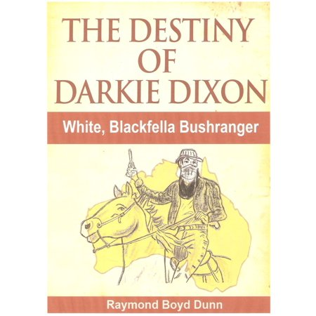 The Destiny of Darkie Dixon - eBook