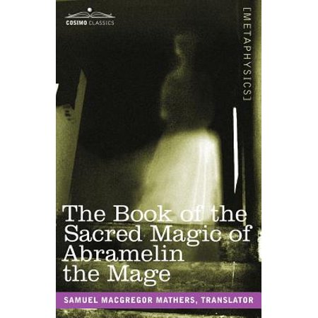 Et 18000 Magic - The Book of the Sacred Magic of Abramelin the Mage