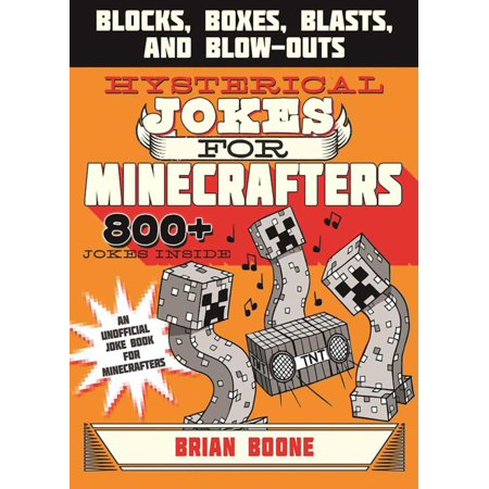 Hysterical Jokes for Minecrafters : Blocks, Boxes, Blasts, and Blow-Outs - Hysterical Halloween