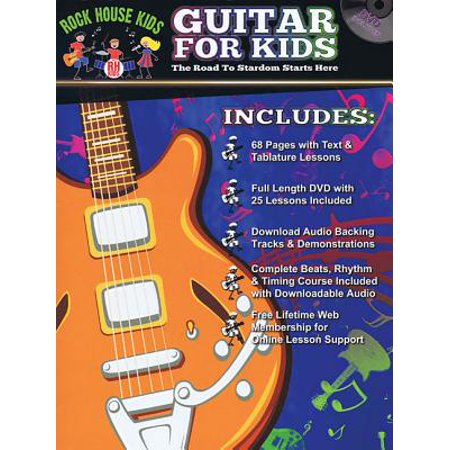 Guitar for Kids : The Road to Stardom Starts Here