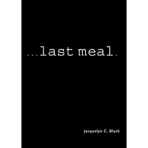...Last Meal