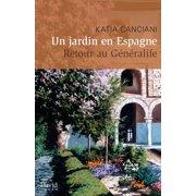 Un jardin en Espagne - eBook