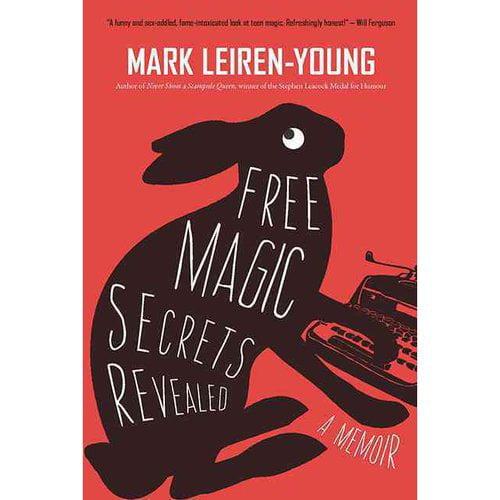 Free Magic Secrets Revealed: A Memoir