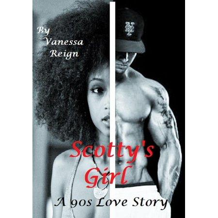 Scotty's Girl: A 90s Love Story - eBook