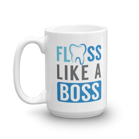 Floss Like A Boss With A Tooth Funny Dental Cleaning Theme Coffee & Tea Gift Mug, Novelty Cup, Accessories, Office Desk Décor, Items, Stuff And Supplies For The Best Female Or Male Dentist