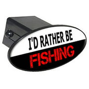 """I'd Rather Be Fishing 2"""" Oval Tow Trailer Hitch Cover Plug Insert"""
