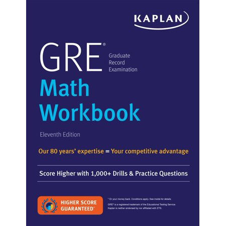 GRE Math Workbook : Score Higher with 1,000+ Drills & Practice