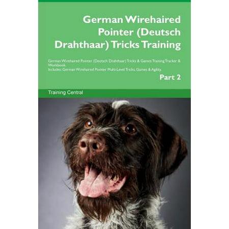 Blue German Wirehaired Pointer (German Wirehaired Pointer (Deutsch Drahthaar) Tricks Training German Wirehaired Pointer (Deutsch Drahthaar) Tricks & Games Training Tracker & Workbook. Includes)