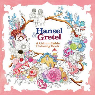 Hansel Gretel A Grimm Fable Coloring Book