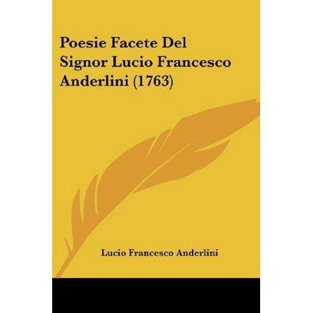Poesie Facete del Signor Lucio Francesco Anderlini (1763) - image 1 of 1