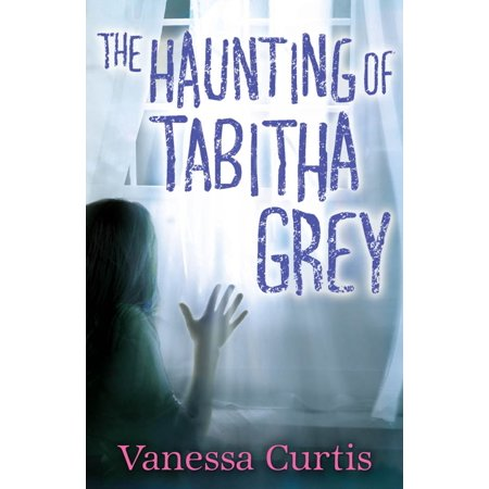 The Haunting of Tabitha Grey - eBook