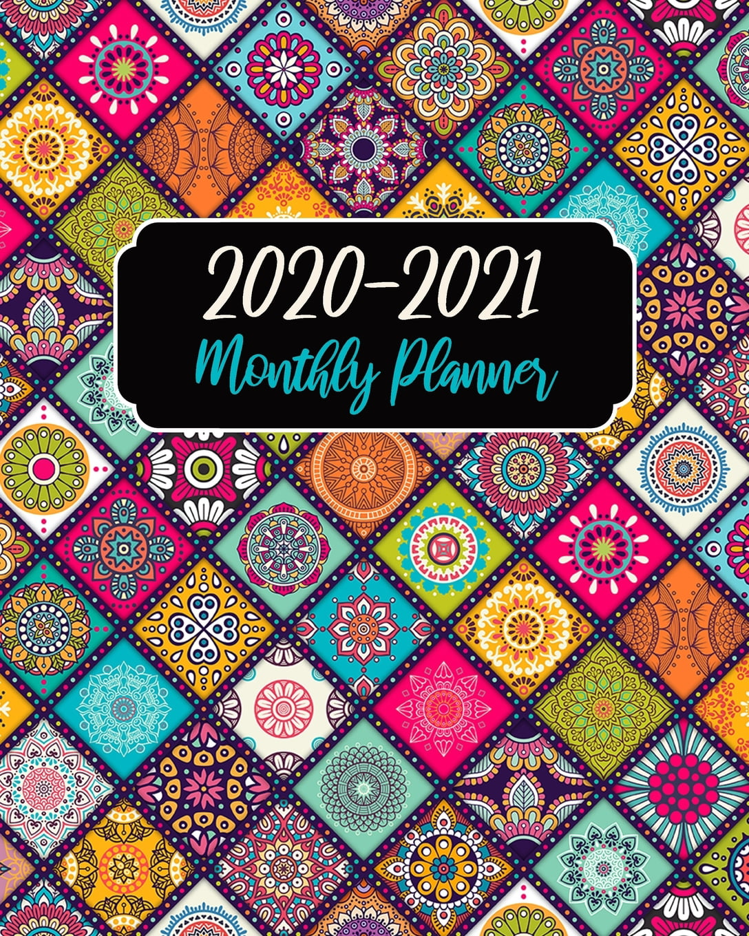 Monthly Planner 2020-2021 : Mandala Cover, January 2020 To