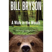 A walk in the woods : rediscovering america on the appalachian trail: 9780767902526