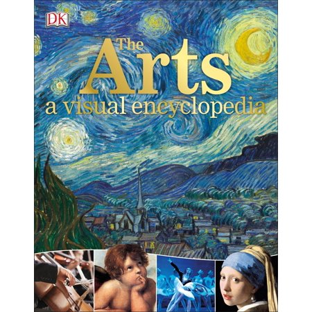 The Arts: A Visual Encyclopedia - Exploring Visual Arts