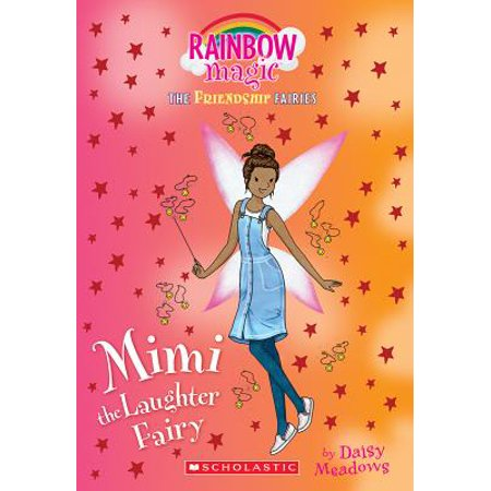 Rain Bow Magic (Mimi the Laughter Fairy (Friendship Fairies #3) : A Rainbow Magic)