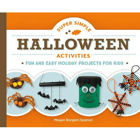 Super Simple Halloween Activities : Fun and Easy Holiday Projects for Kids - Superfun Halloween