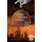 Funding Extended Conflicts: Korea, Vietnam, and the War on Terror Hardcover