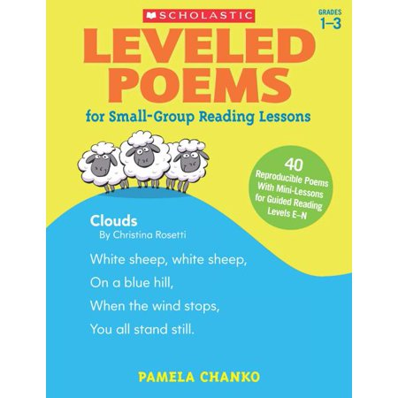 Leveled Poems for Small-Group Reading Lessons: 40 Reproducible Poems with Mini-Lessons for Guided Reading Levels E-N (Paperback) Guided Reading Lesson Plans