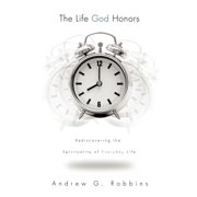 The Life God Honors