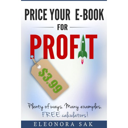 Price Your eBook for Profit. Plenty of ways, many examples. Free calculators! - (Example Of Bylaws For Non Profit Organization)