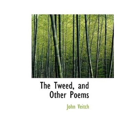 The Tweed, and Other Poems - image 1 of 1