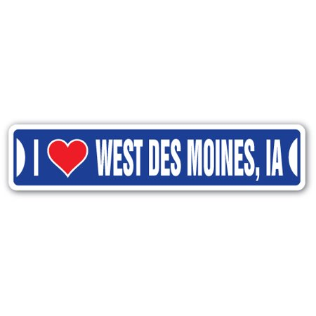 I LOVE WEST DES MOINES, IOWA Street Sign ia city state us wall road décor gift](Party City Des Moines Ia)