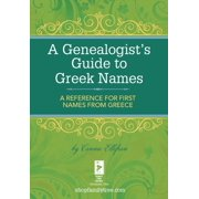 A Genealogist's Guide to Greek Names - eBook