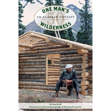 One Man's Wilderness, 50th Anniversary Edition: An Alaskan Odyssey - 50th Anniversary Guest Book