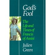 God's Fool: The Life of Francis of Assisi (Paperback)