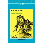 Coleccion Literaria: El Sur (Paperback)