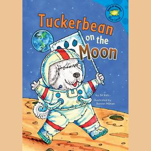 Tuckerbean on the Moon - Audiobook