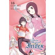 A Certain Magical Index, Vol. 16 (Light Novel)