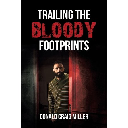 Trailing the Bloody Footprints (Paperback)