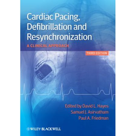 Cardiac Pacing  Defibrillation And Resynchronization  A Clinical Approach