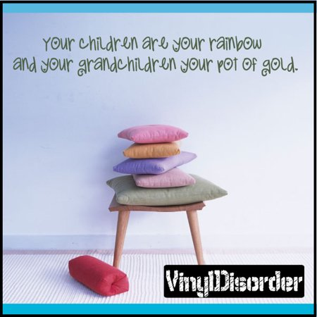 Your children are your rainbow and your grandchildren your pot of gold. Wall Quote Mural Decal 36 Inches](Rainbow And Pot Of Gold)