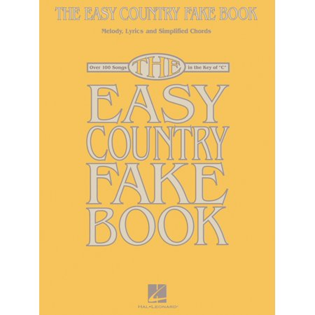 Hal Leonard The Easy Country Fake Book Melody Lyrics And