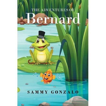 The Adventures of Bernard - eBook