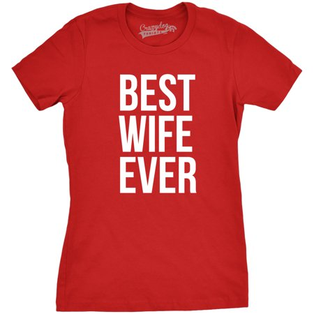 womens best wife ever t shirt funny relationship tee for