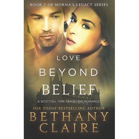 Mornas Legacy Love Beyond Belief A Scottish Time Travel Romance Paperback