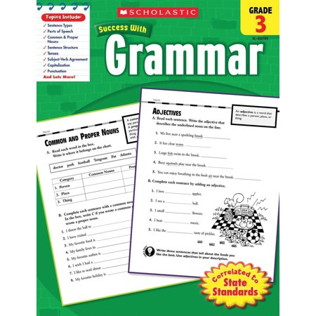 Scholastic Success with Workbooks: Grammar: Scholastic Success With: Grammar, Grade 3 (Grammar And Language Workbook Grade 11 Answer Key)